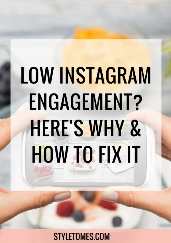 Low Instagram Engagement? Here's Why and 7 Ways To Fix It