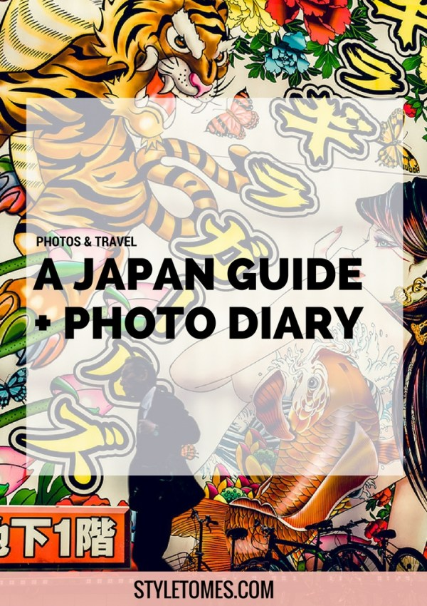 Japan Guide: The Photo Diary That Will Convince Anyone That I Love Japan