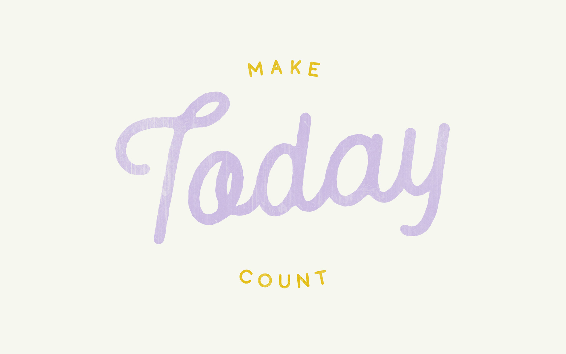 06-make-today-count