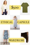 A $500 Ethical Capsule Wardrobe: My Picks