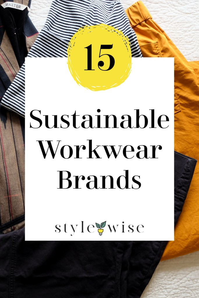 sustainable and ethical workwear brands