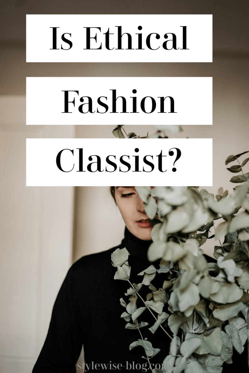 is ethical fashion classist