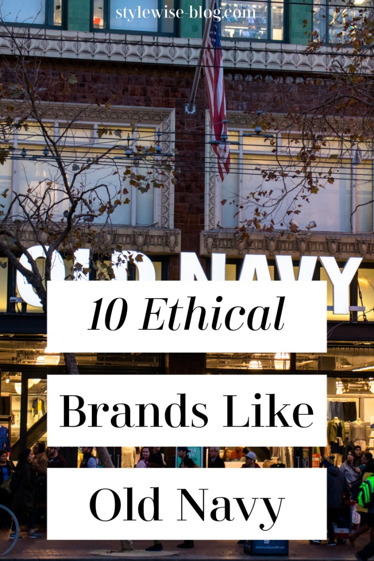 ethical alternatives to old navy
