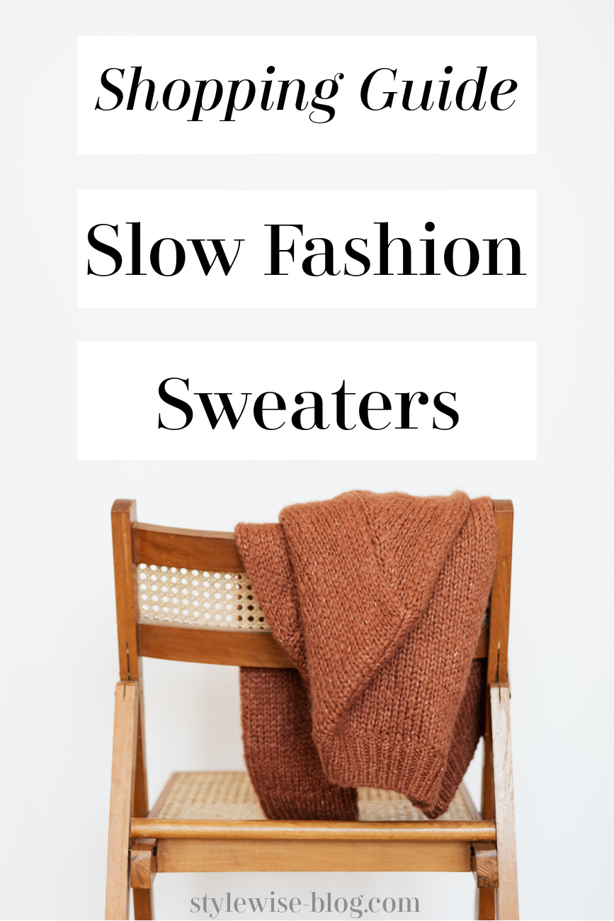 slow fashion sweaters ethical and sustainable