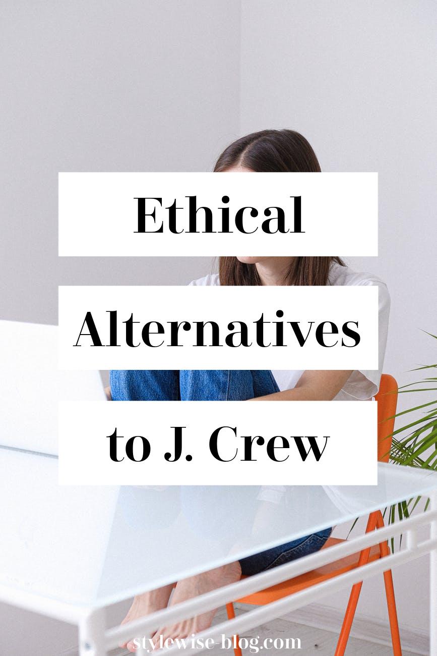 ethical alternatives to j crew