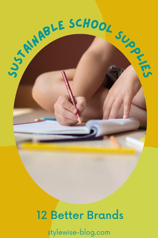 Sustainable School Supplies - pinterest