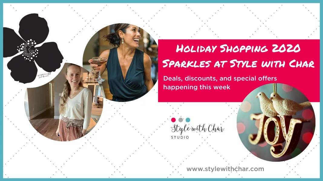 Deals, discounts, and special offers happening at Style with Char Studio this week