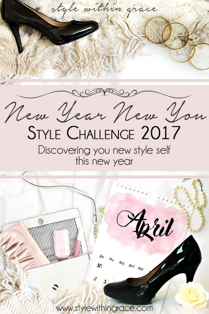 New Year New You Style Challenge (Thirty in Thirty April)