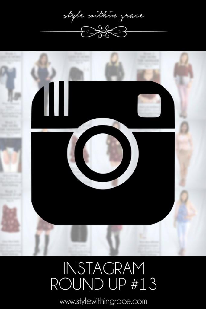 Instagram Round Up #13