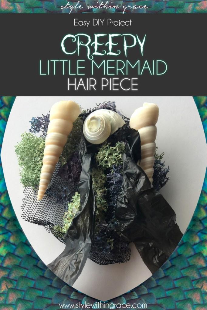 Creepy Little Mermaid Costume Hair Piece DIY