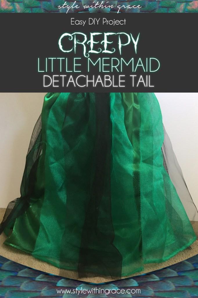 Creepy Little Mermaid Removal Tail Costume DIY