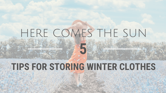5 Tips For Storing Winter Clothes