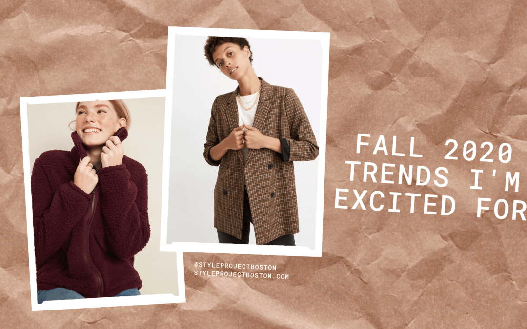 Fall 2020 Fashion Trends I'm Excited For