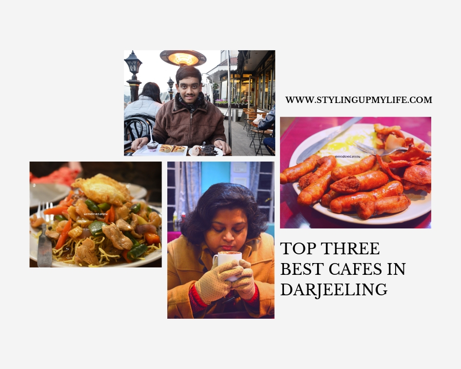 Top three best cafes in Darjeeling #SuperBloggerChallenge #InstaCuppa