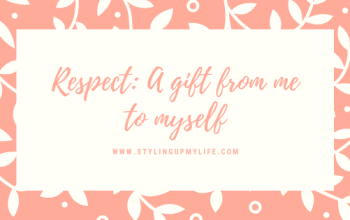 Respect A gift from me to myself