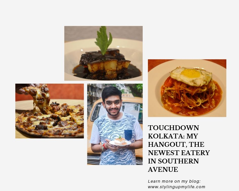 Touchdown Kolkata: My Hangout, The Newest eatery in Southern Avenue
