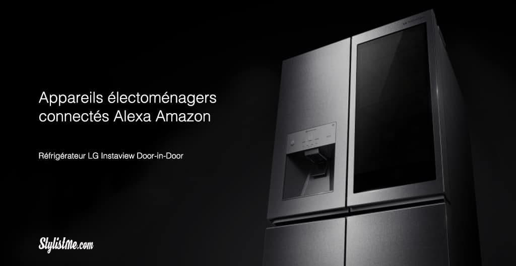 Amazon Alexa tous les objets connectés compatibles électoménager