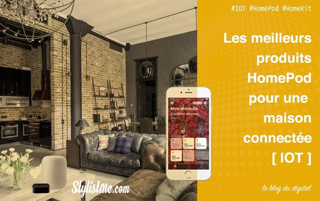 Maison-connectée-HomePod-HomeKit-meilleurs-produits