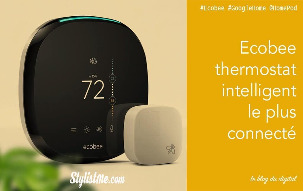 ECOBEE thermostat connecté compatible Google Home et Amazon Echo