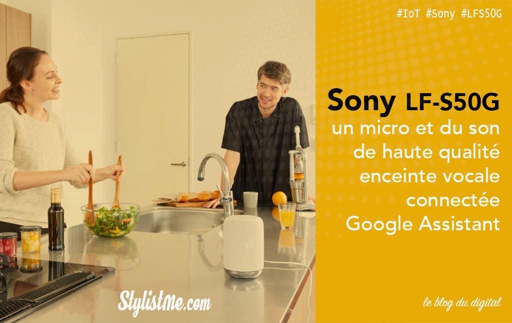 Sony LF-S50G avis test de l'enceinte Google Assistant