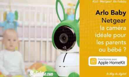 Arlo Baby avis test caméra de surveillance bébé compatible Siri HomePod