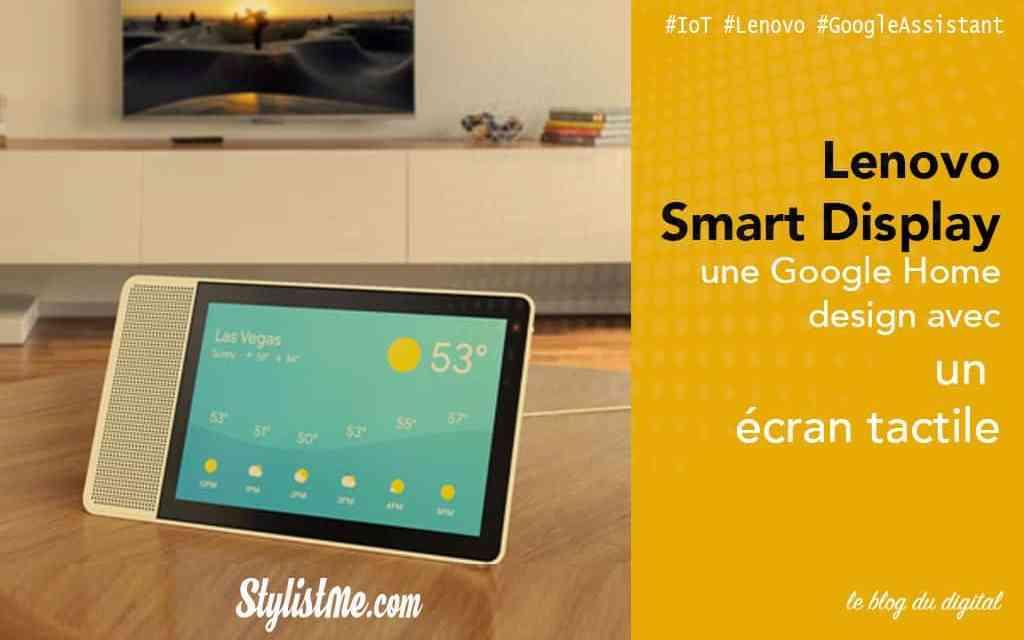 Lenovo Smart Display test avis : enceinte Google Assistant avec écran