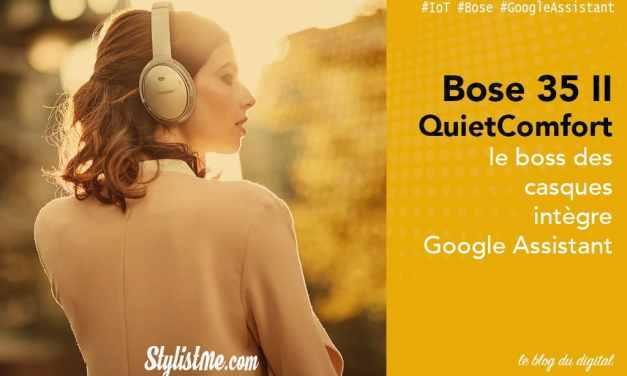 QuietComfort 35 II Avis test du Casque Bose avec Google Assistant