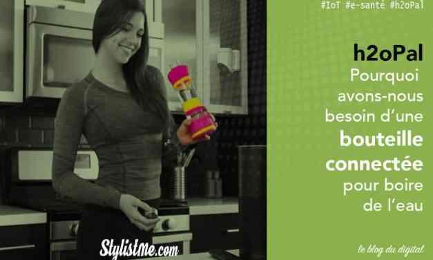h2opal test avis de la bouteille d'eau intelligente et connectée – e santé