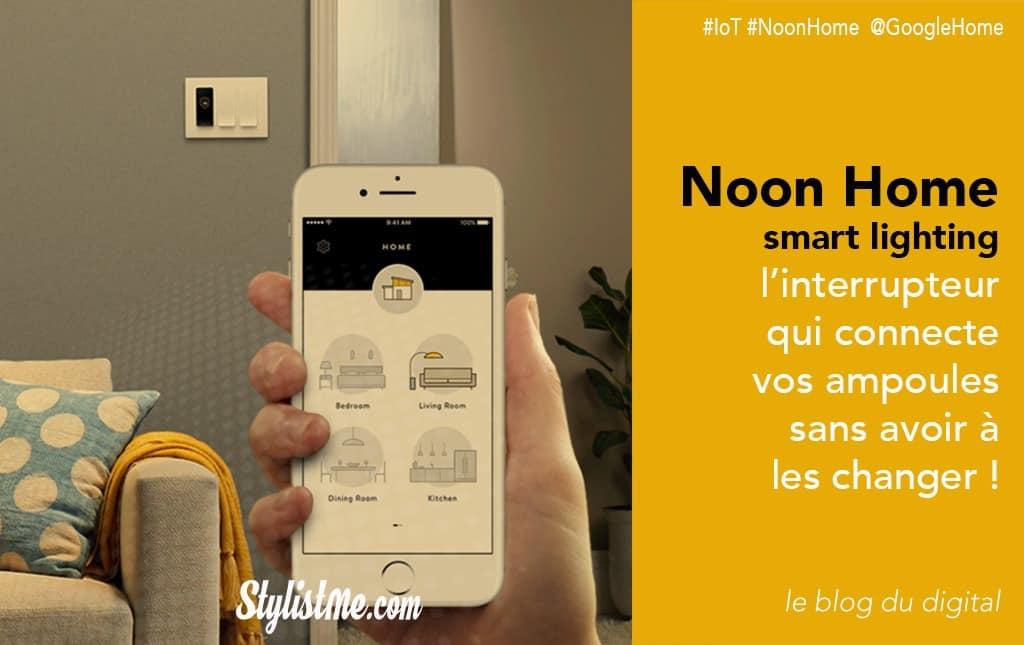 Noon-Home-smart-avis-test