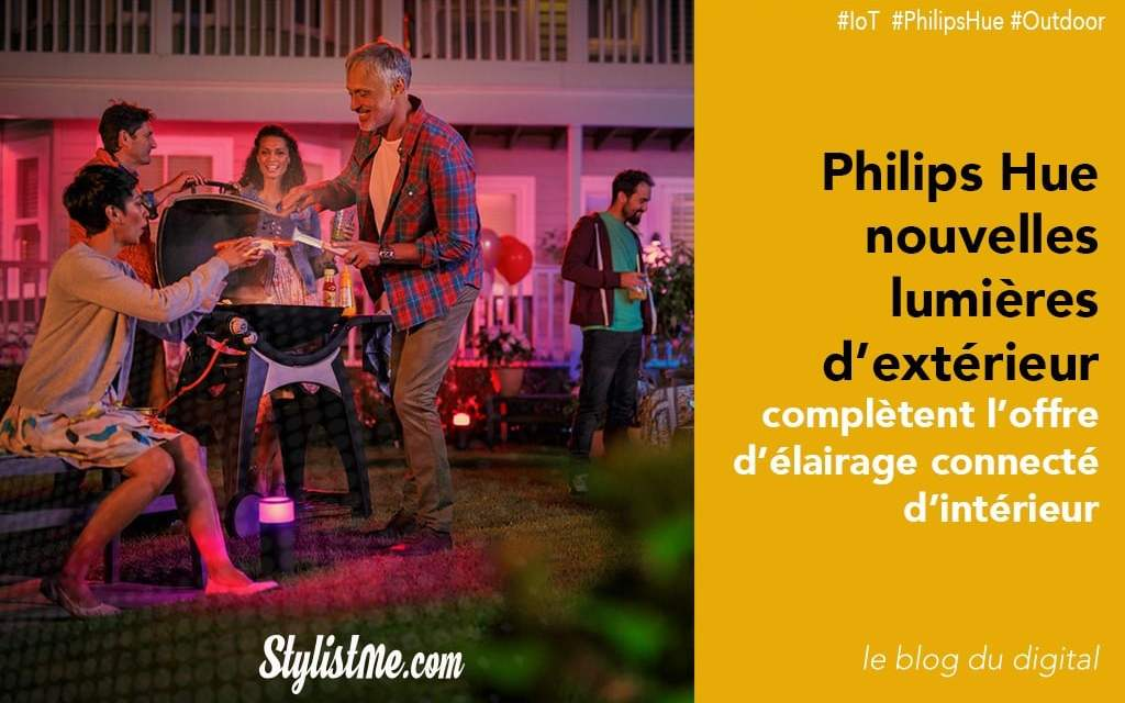 Philips Hue éclairage extérieur maintenant connecté