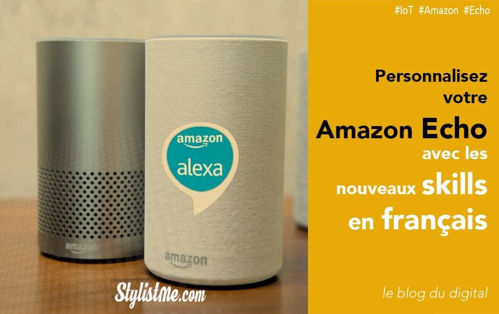 Meilleures Votre Amazon Alexa Enceinte Skills En FranceBoostez Vocale zqUMSVp