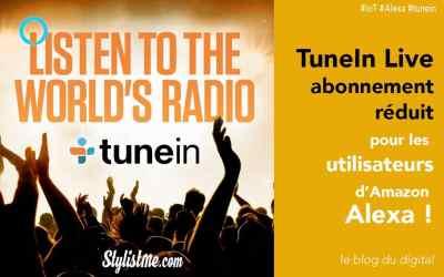 TuneIn Live l'application radio lance un abonnement pour Amazon Alexa