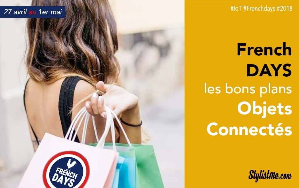 French Days 2018 objets connectés hight tech