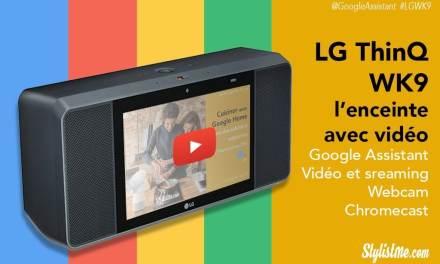 LG ThinQ WK9 avis test d'une google Home avec écran tactile