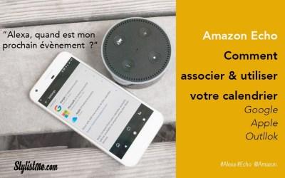 Amazon Echo comment utiliser calendrier Google, iCloud ou Outlook (à venir)