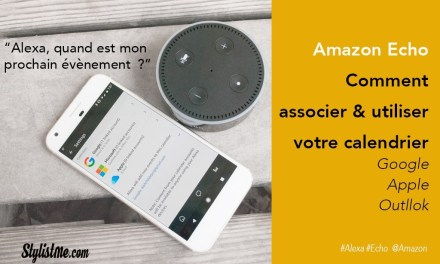Amazon Echo comment utiliser calendrier Google, iCloud ou Outlook (à venir)