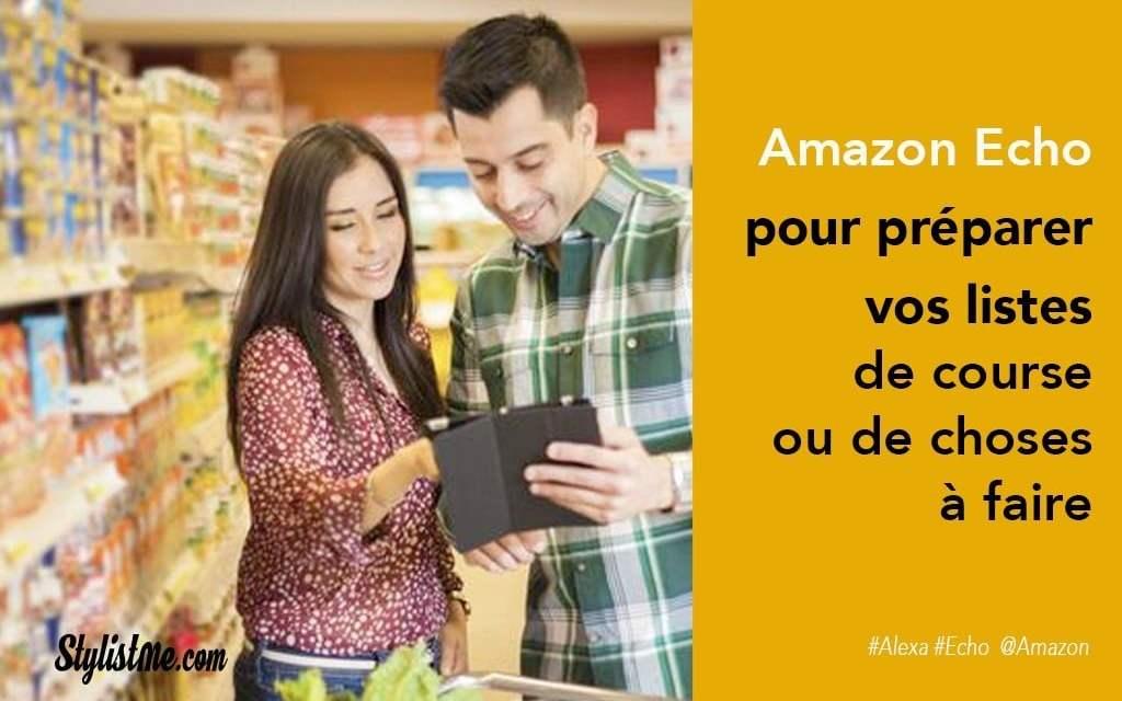 Amazon Echo gérer vos listes de courses ou de choses à faire