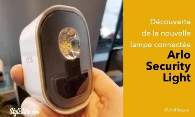 Arlo Security Light test avis de l'éclairage connecté de Netgear