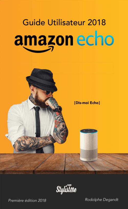 guide français Amazon écho 2018