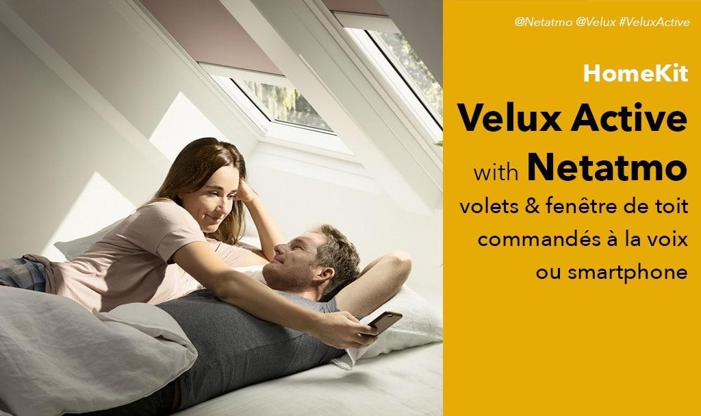 Velux Active with Netatmo la fenêtre de toit compatible HomeKit HomePod