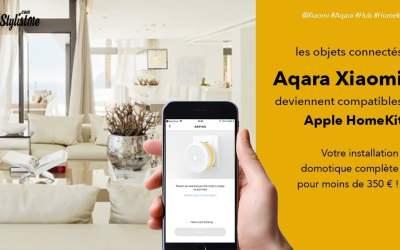Aqara Xiaomi test avis des objets connectés compatibles HomeKit HomePod