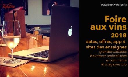 Foire aux vins 2018 Guide des offres en ligne et magasins avec les dates