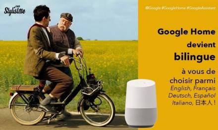 Google Home devient bilingue, choisissez parmi 6 langues