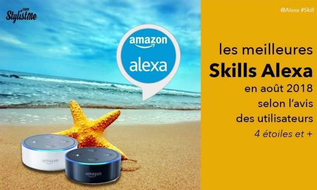 Meilleures skills Alexa août 2018 en français selon les avis utilisateurs