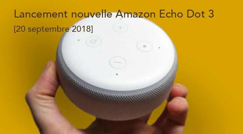 Amazon Echo Dot 3 test avis nouvelle mini enceinte vocale avec Alexa