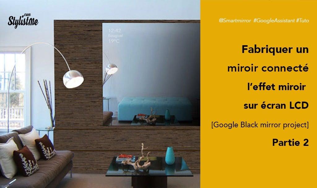 Tuto écran Effet Miroir Partie 2 Comment Fabriquer Miroir