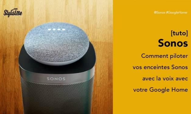 Comment utiliser Sonos avec Google Home Google Assistant gratuitement [Tuto]