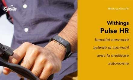 Withings Pulse HR prix test avis bracelet connecté pour l'activité et le sommeil