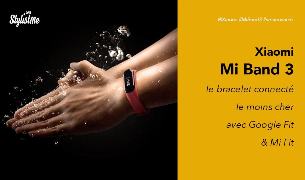 Xiaomi Mi Band 3 avis test du bracelet connecté à tout petit prix avec mi fit