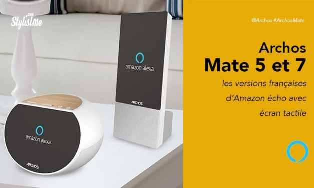 Archos Mate prix avis test disponibilité enceinte Alexa avec écran tactile
